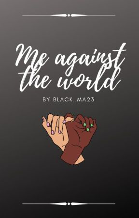 Me against the world by black_ma23