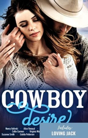 Loving Jack (short story in Cowboy Desire) by elusive_6788