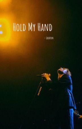Hold My Hand - Lashton by catchlukeonfire