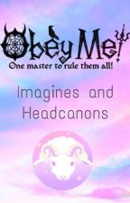 Obey me Imagines & Headcanons by InsomniacWritwr