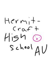 Hermitcraft High School AU cover