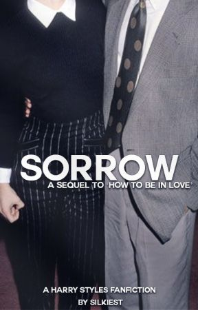 Sorrow › h.s by silkiest