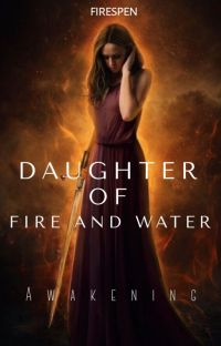 Daughter of Fire and Water Awakening cover