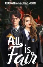 All Is Fair ~ Tom Riddle AU by 888AthenaBlack888