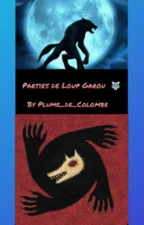 Parties de Loup Garou  by Plume_de_Colombe