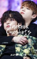 TaeKook Oneshots by autumn_tk