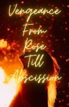 Vengeance From Rose Till Abscission  cover