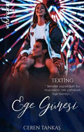 Ege Güneşi    Texting by cerentankas_