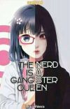 The Nerd Is A Gangster Queen  cover