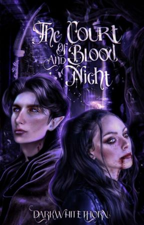 The Court of Blood and Night | 𝗮𝗰𝗼𝘁𝗮𝗿 + 𝘁𝗵𝗲 𝗼𝗿𝗶𝗴𝗶𝗻𝗮𝗹𝘀  by darkwhitethorn