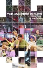 THE UNIVERSE IS OURS • 2ND ASTRO ONESHOT COLLECTION by aaxbbxx