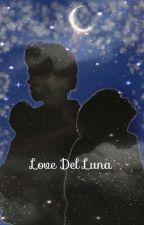 Love Del Luna by HannaAmir