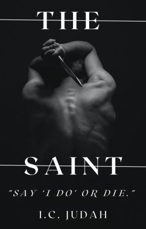 The Saint (18+) by ICJudah