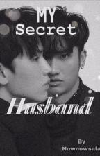 My Secret Husband by nownowsafa