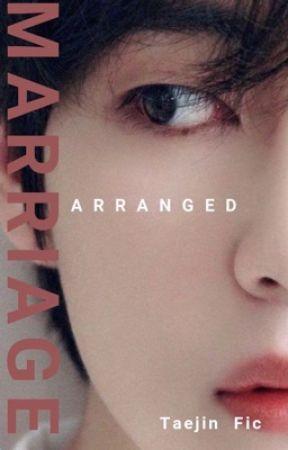 Arranged marriage -Taejin-  by taejinstoriez