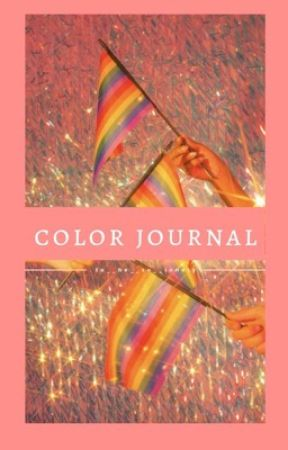 Color Journal by to__be__so__lonely