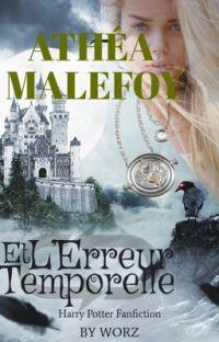 Athéa Malefoy et l'erreur temporelle cover