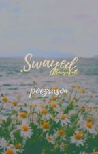 Swayed (Sway My Heart Sequel) // Han Seungwoo by poezrason