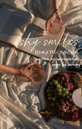 Shy Smiles, Warm Cocoa by warmxchaii