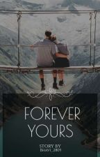 Forever Yours || BTS fanfic by bhavi_2805