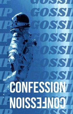 GOSSIP CONFESSION