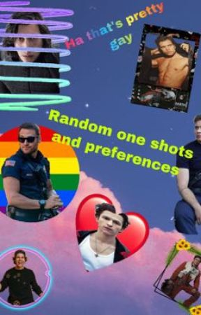 Random one shots and preferences by OhGodNotGreen