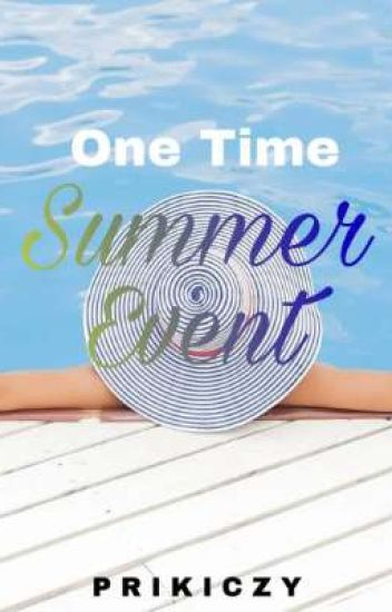 One Time Summer Event