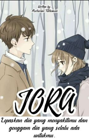 JORA [ON GOING] by Mutia6823