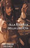 alla ricerca della libertà -Jack Sparrow  cover
