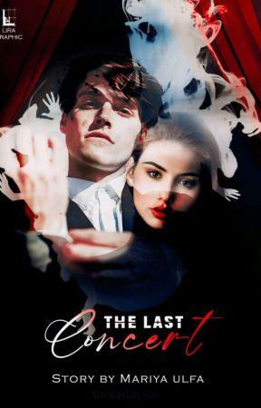 The Last Concert (The Adams' Series) by MariyaUlfa139
