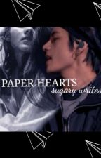 Paper Hearts {a KTH ff} ☑️✔️ by sugary_writes