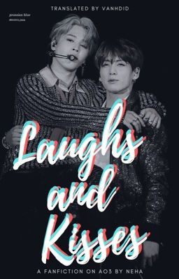 Đọc truyện v-trans | laughs and kisses | kookmin