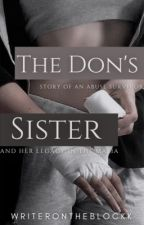 The Don's sister  by writerontheblockk
