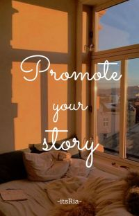 Promote your story [CLOSED] cover