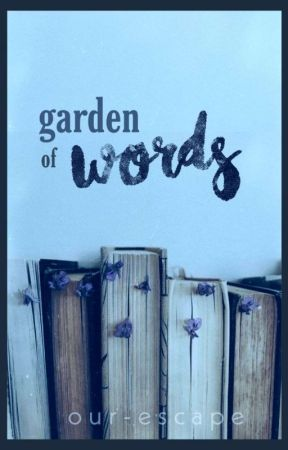 Garden of Words by our-escape