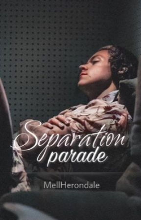 Separation Parade   H.S by MellHerondale