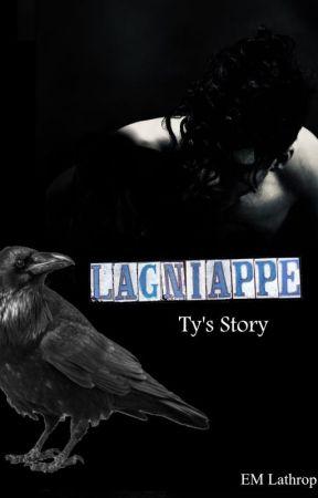Lagniappe Ty's Story by EMLathrop