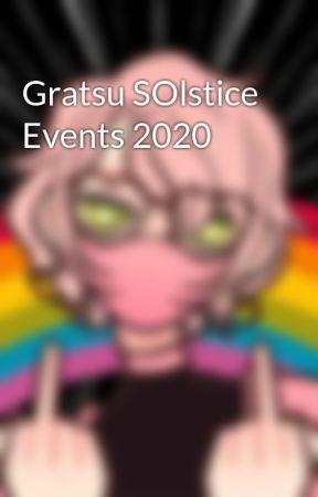 Gratsu SOlstice Events 2020 by Jinx13GXA