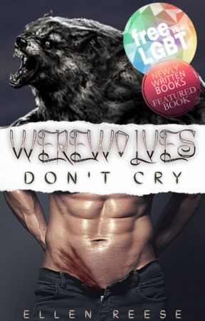 Werewolves Don't Cry (BoyxBoy) by Ellen_Reese