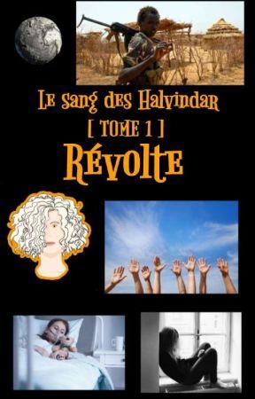 Le Sang Des Halvindar [Tome 1] Révolte by Zoe_PotterCat