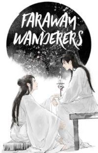 Faraway Wanderers [Word of Honor] Shan He Ling - Español cover