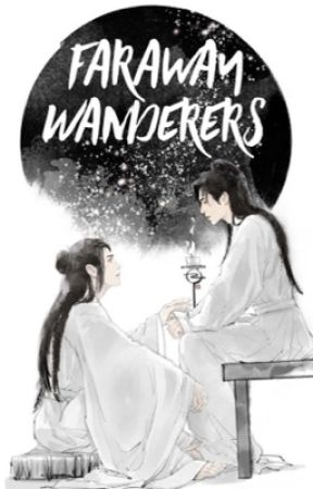 Faraway Wanderers [Word of Honor] Shan He Ling - Español by DarkittyMG