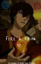 Fire & Rain: Book 1 by myabrown3012