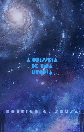 Odisseia de Uma Utopia by RodrigoSousa202