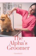 The Alpha's Groomer by ChinaBaby2