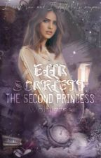 Ella Scarlett : The Second Princess by wolf117755