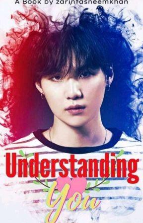 Understanding You {M.YG FF}  by zarintasneemkhan