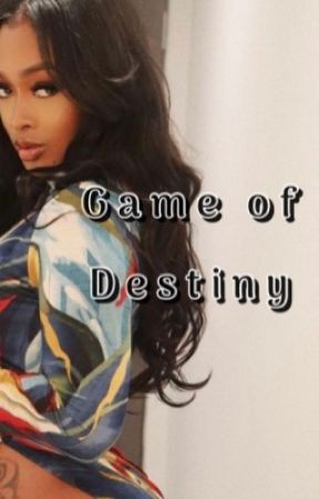 Game of Destiny  by DomPetty