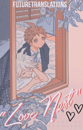 Love Nest. by FutureTranslations