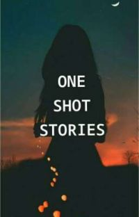ONE SHOT STORIES🍂 cover